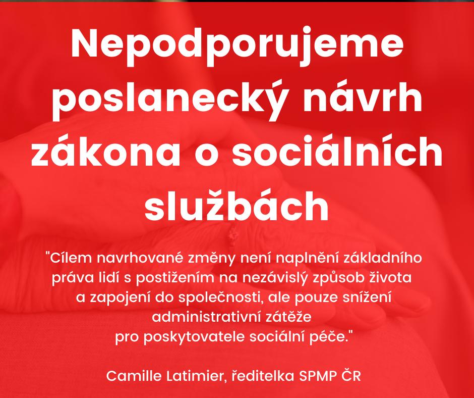 Nepodporujeme poslanecký návrh zákona o sociálních službách